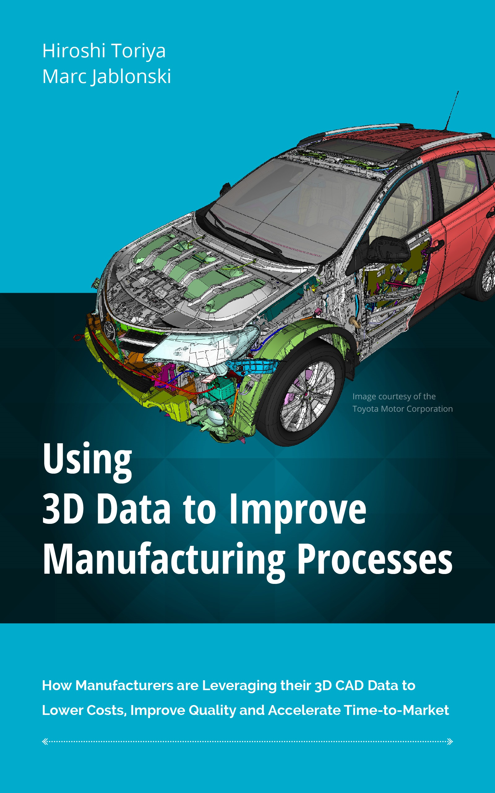 Get the FREE eBook: Using 3D Data to Improve Manufacturing Processes